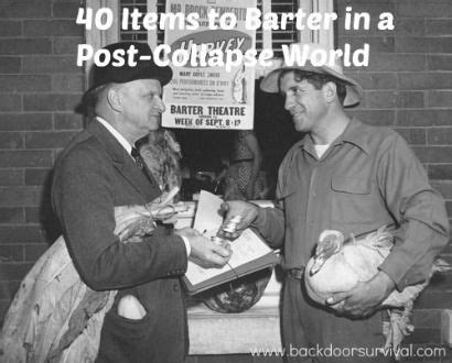 Bartering For Stuff Or Services by 40 Items To Barter In A Post Collapse World Goods And