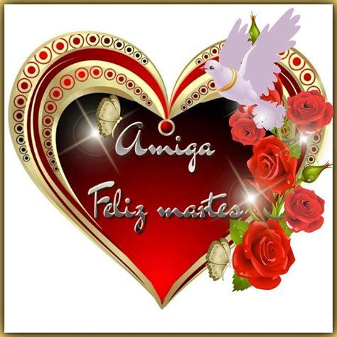 imagenes de feliz martes para mi amor reflexiones para ti y para m 205 feliz martes