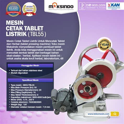 Jual Alat Pijat Listrik Di Surabaya jual mesin cetak tablet listrik tbl55 di surabaya toko