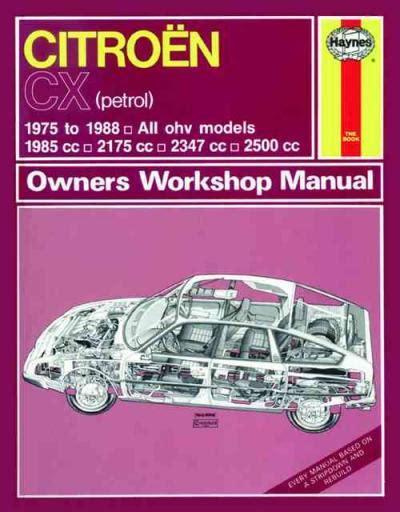 motor repair manual 1974 citroen cx user handbook citroen cx 1975 1988 haynes service repair manual uk sagin workshop car manuals repair books