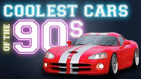Popular Cars In The 90s by Coolest Cars Of The 90s