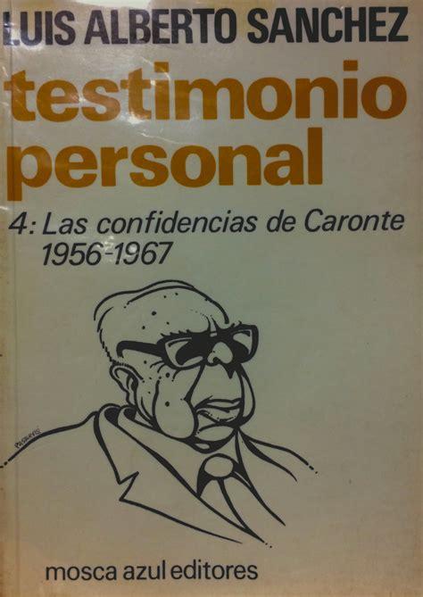 confidencias de un ser 8420486345 las testimonio muy personal blog de fernando tuesta