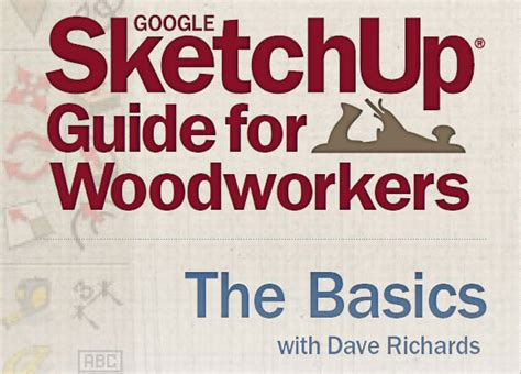 sketchup guide for woodworkers announcing woodworking s sketchup guide for