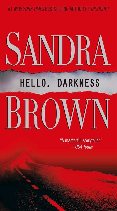 Novel Brown Hello Darkness brown hello darkness