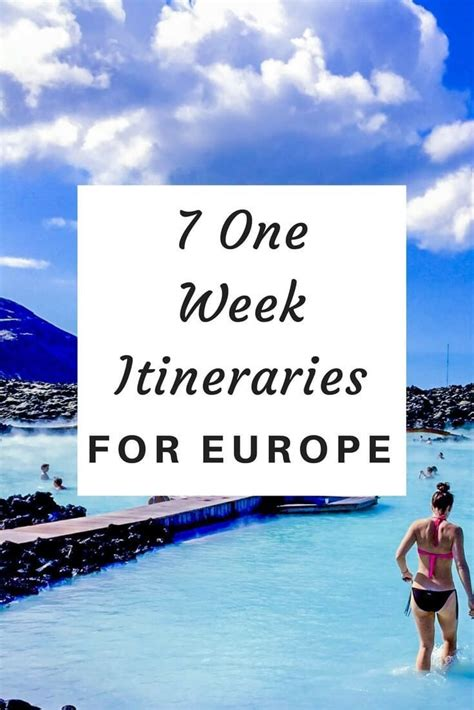 best european tours 7 of the best one week itineraries for europe travel
