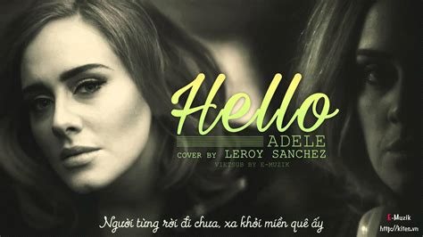 download mp3 cover adele hello lyrics vietsub hello adele cover by leroy sanchez