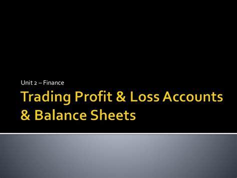 losing balance profit loss balance sheet