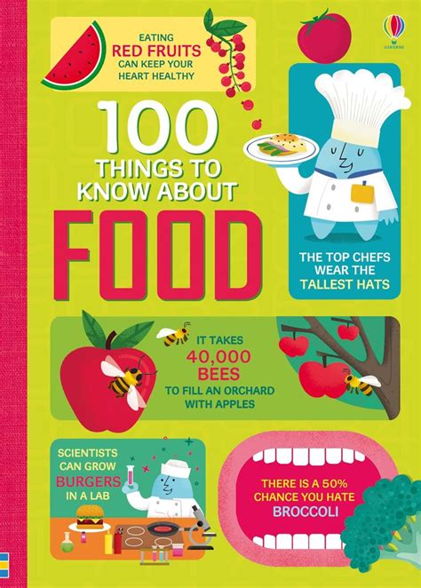 about food 100 things to about food at usborne children s books