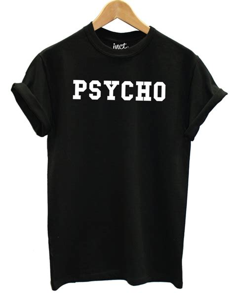 Psycho Shirt by Psycho T Shirt Inct Apparel