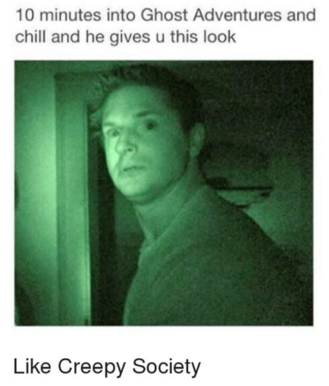 Ghost Adventures Meme - search ghosting memes on sizzle