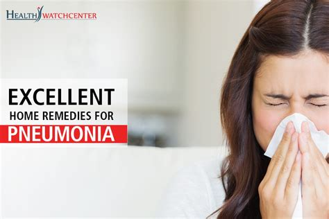 excellent home remedies for pneumonia