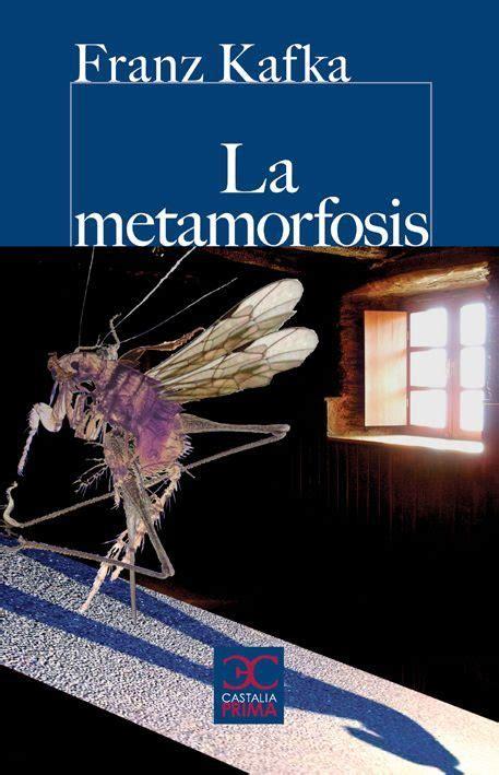 libro la metamorfosis libros que he leido la metamorfosis franz kafka