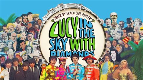 film lucy in the sky beatles remembering real lucy in the sky with diamonds