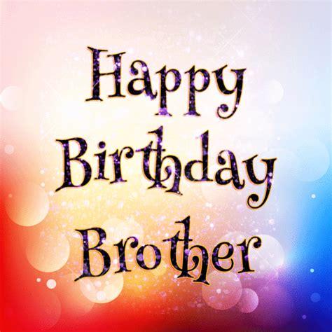Glitter Happy Birthday Wishes Birthday Glitter For Brother