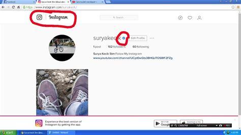 membuat akun instagram verified cara menambah verifikasi di akun instagram anda youtube