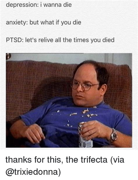 Anxiety Meme - 25 best memes about trifecta trifecta memes