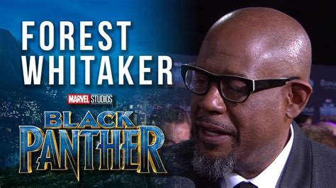 forest whitaker marvel forest whitaker at marvel studios black panther world