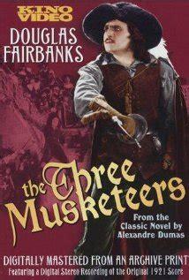 the three musketeers 1921 douglas fairbanks 12 a classic the three musketeers 1921 douglas fairbanks sr