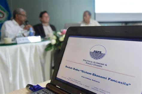 Sistem Ekonomi Pancasila Dalam Perspektif Buku Ekonomi Dan Akuntans seminar bedah buku sistem ekonomi pancasila