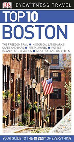 Pdf Top Boston Eyewitness Travel Guide by Top 10 Boston Eyewitness Top 10 Travel Guide Harvard