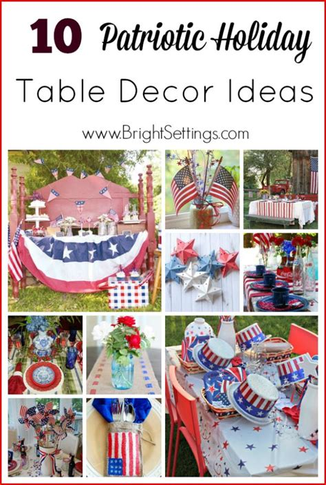 patriotic decorating ideas 10 patriotic holiday table decor ideas quot diy home decor