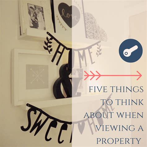 what to ask when viewing a house to buy five things to think about when viewing a house dove cottage