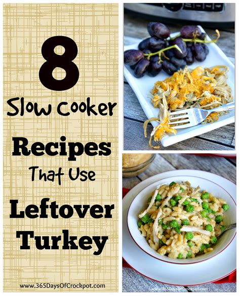 cooker leftover turkey recipes 8 cooker recipes that use leftover turkey 365 days