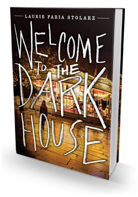 Review Welcome To The Dark House By Laurie Faria Stolarz Xpresso Reads