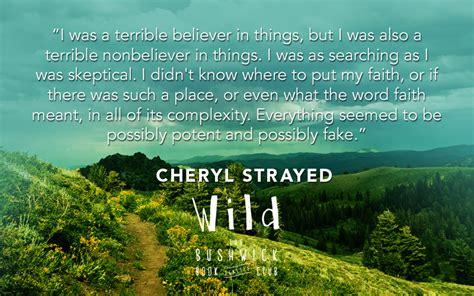 film quotes wild wild cheryl strayed quotes quotesgram
