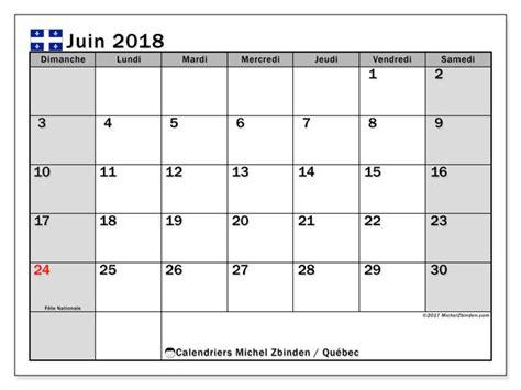 Calendrier 2018 Juin Calendrier Juin 2018 Qu 233 Bec