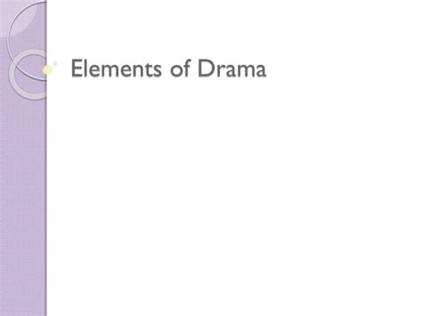 Ppt Elements Of Drama Powerpoint Presentation Id 2613509 Drama Powerpoint