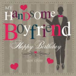 my handsome boyfriend happy birthday desicomments com