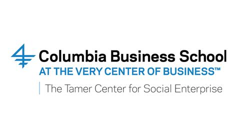 Social Enterprise Mba by Tamer Center For Social Enterprise Columbia Entrepreneurship