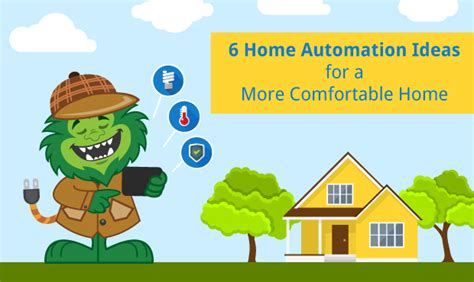 6 home automation ideas for a more comfortable home