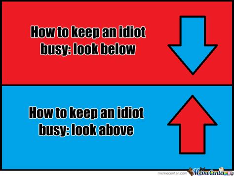 how to keep how to keep an idiot busy by nick zoum meme center