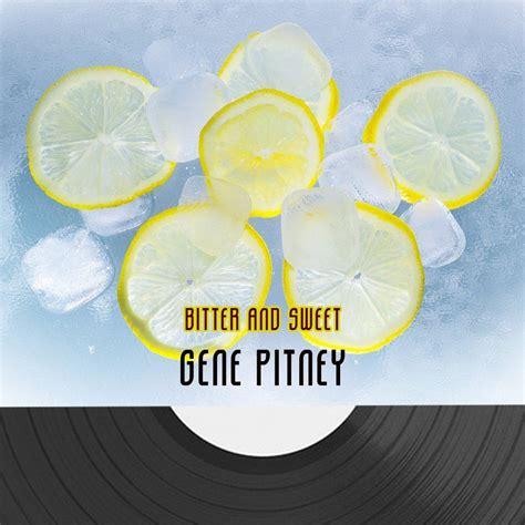 Gene Pitney Liberty Valance Bitter And Sweet Gene Pitney Mp3 Buy Full Tracklist