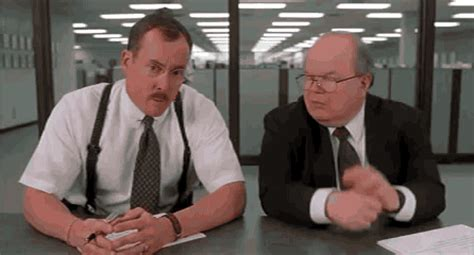 Office Space Oh Gif Office Space Gif Find On Giphy
