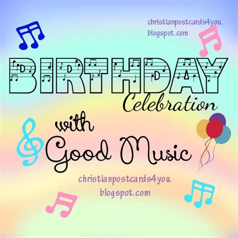 Bible Quotes For Birthday Celebrations Birthday Celebration With Good Music Card Christian