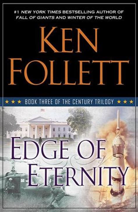 edge a clear headed history books edge of eternity the century trilogy 3 by ken follett