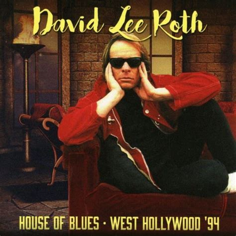 house of blues west hollywood david lee roth house of blues west hollywood 94 ghostrec