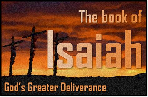 isaiah s a novel of prophets and books introduction to isaiah evidence unseen