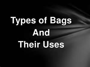types of bags their uses