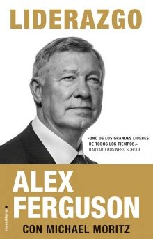 libro the official manchester united liderazgo alex ferguson michael moritz roca libros