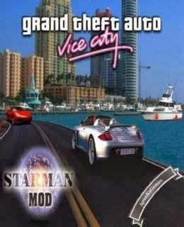 gta vice city game mod installer free download gta vice city starman mod pc game download free full