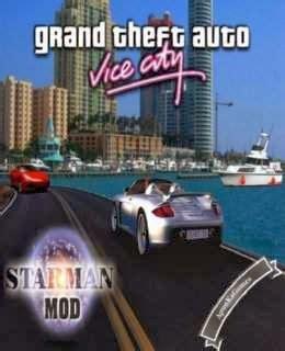 Gta Vice City Starman Mod Game Free Download For Pc | gta vice city starman mod pc game download free full