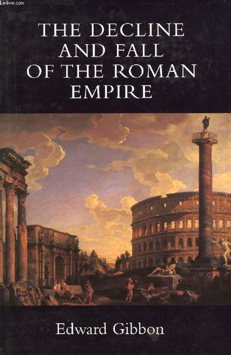 history of the decline and fall of the roman empire the fall and decline of the roman empire www pixshark