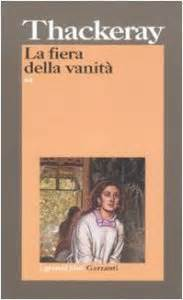 la fiera delle vanit 224 libro thackeray william m
