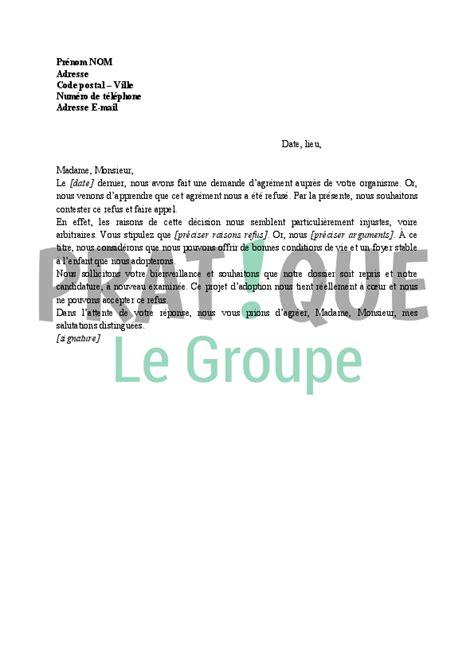 Lettre De Contestation Refus Visa lettre de contestation d un refus d agr 233 ment en vue d une