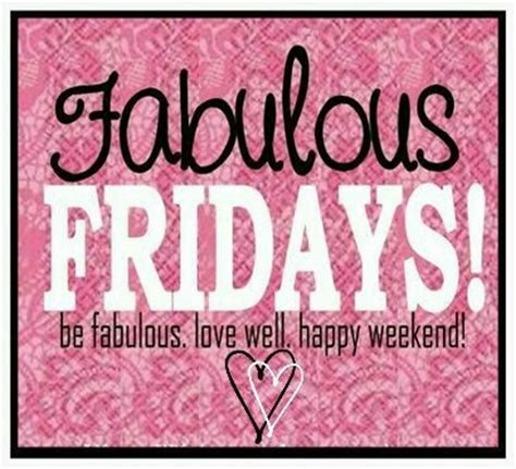 tgif quotes and images fabulous fridays pictures photos and images for