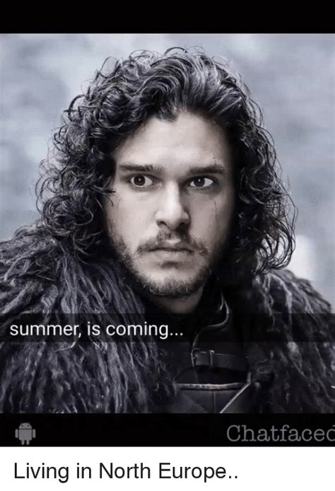 when of thrones coming out summer is coming chatfaced living in europe